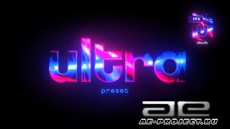 Ultra Preset - Presets for After Effects (Videohive)